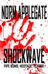 Shockwave - Norm Applegate