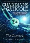 Guardians of Ga'Hoole #1: The Capture - Kathryn Lasky