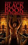 The Tenth Black Book of Horror - Charles Black, Paul Finch, David a Sutton