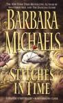 Stitches in Time - Barbara Michaels, Barbara Rosenblat