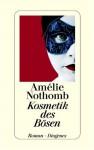 Kosmetik des Bösen - Amélie Nothomb, Brigitte Große