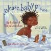 Please, Baby, Please - Spike Lee, Tonya Lewis Lee, Kadir Nelson