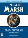Death on the Air and Other Stories (Roderick Alleyn Series) - Ngaio Marsh, Ric Jerrom