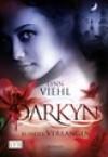 Darkyn 04. Blindes Verlangen - Lynn Viehl