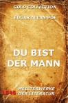 Du bist der Mann (Kommentierte Gold Collection) (German Edition) - Edgar Allan Poe, Gisela Etzel, Joseph Meyer