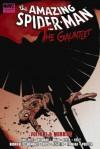 Spider-Man: The Gauntlet, Vol. 3 - Vulture & Morbius - Van Lente, Fred, Mark Waid, Joe Kelly, Joe Quinones, Paul Azaceta, Max Fiumara, Luke Ross