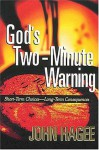 God's Two-Minute Warning - John Hagee