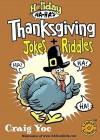 Thanksgiving Jokes and Riddles (Holiday Ha-Ha's) - Craig Yoe