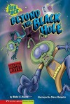 Beyond the Black Hole: Eek & Ack - Blake Hoena, Steve Harpster