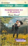 Surrender to a Playboy (What Women Want!) - Renee Roszel