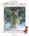 The Winter Child - Terri Windling, Wendy Froud, John Lawrence Jones