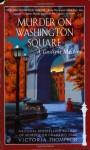 Murder on Washington Square - Victoria Thompson