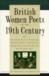 British Women Poets of the 19th Century - Margaret R. Higonnet