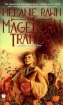 The Mageborn Traitor - Melanie Rawn