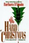 Hard Christmas - Barbara D'Amato