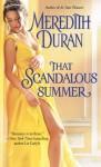 That Scandalous Summer - Meredith Duran