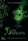 Das Buch der Schatten - Böse Mächte: Band 6 - Cate Tiernan, Elvira Willems