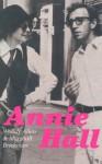 Annie Hall: Screenplay - Woody Allen, Marshall Brickman