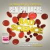 Bad Science - Ben Goldacre, Rupert Farley