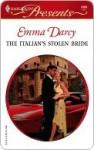 The Italian's Stolen Bride (Harlequin Presents) - Emma Darcy