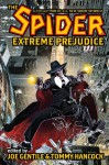 The Spider: Extreme Prejudice - Will Murray, Mel Odom, Joe Gentile, Tommy Hancock, Malcolm McClinton
