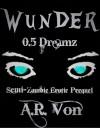 Dreamz - A.R. Von