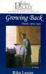 Growing Back: Poems 1972-1992 - Rika Lesser