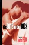 The Boys on the Rock - John Fox