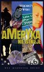 Ameryka nie istnieje - Wojciech Orliński