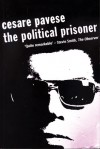 The Political Prisoner (Peter Owen Modern Classics) - Cesare Pavese, W.J. Strachan, Nick Johnstone