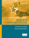 Business Communications (Icsa Certificate In Business Practice) - Patrick Forsyth, David Madden