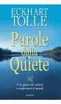 Parole dalla quiete (Via positiva) (Italian Edition) - Eckhart Tolle, G. Borruso, M. Borruso