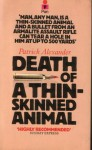 Death Of A Thin Skinned Animal - Patrick Alexander