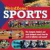 Weird Zone: Sports - Maria Birmingham, Jamie Bennett
