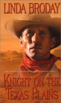 Knight On The Texas Plains - Linda Broday