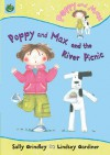 Poppy and Max and the River Picnic - Sally Grindley, Lindsey Gardiner