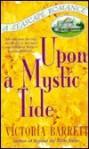 Upon a Mystic Tide (Seascape (St. Martins)) - Vicki Hinze