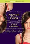 Never Have I Ever - Sara Shepard
