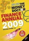 The Money Doctor Finance Annual 2009 - John Lowe