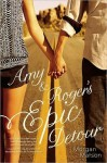 Amy and Roger's Epic Detour - Morgan Matson