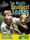 The Crocodile Hunter: The World's Most Dangerous Snakes - Steve Irwin, Terri Irwin, Janet Sacks