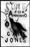 Song for Anninho - Gayl Jones