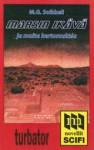 Marsin ikävä ja muita kertomuksia - M.G. Soikkeli