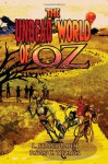 The Undead World of Oz: L. Frank Baum's The Wonderful Wizard of Oz Complete with Zombies and Monsters - Ryan C. Thomas, L. Frank Baum