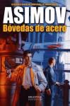 Bóvedas de acero - Isaac Asimov, Luis G. Prado