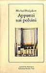 Appunti sui polsini - Mikhail Bulgakov, Giovanna Spendel, Eridano Bazzarelli, Anita Fiamengh