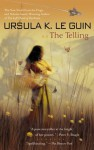 The Telling (School & Library Binding) - Ursula K. Le Guin