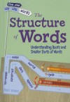 The Structure of Words - Liz Miles