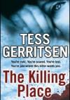 The Killing Place - Tess Gerritsen