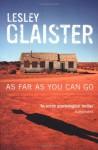 As Far as You Can Go - Lesley Glaister